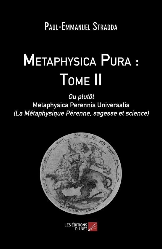 Metaphysica Pura : Tome II