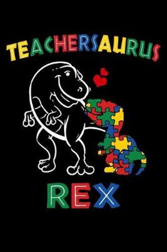 Teachersaurus Rex