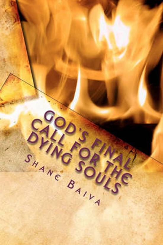 God's Final Call for the Dying Souls