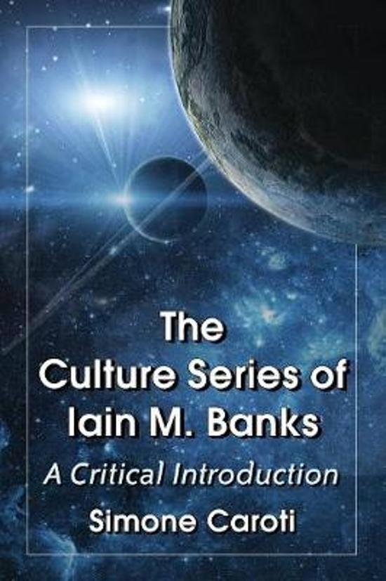 The Culture Series of Iain M. Banks