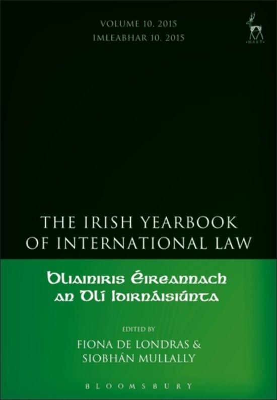 The Irish Yearbook of International Law, Volume 10, 2015