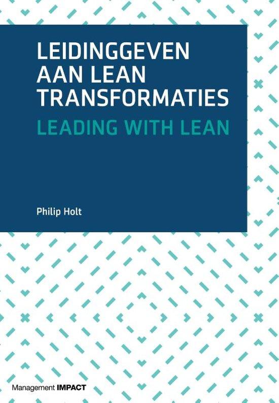 Leidinggeven Aan Lean Transformaties Boek Philip Holt Pdf