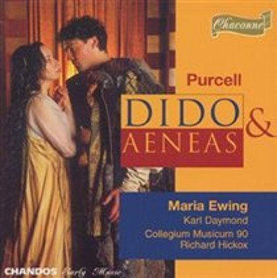 Purcell: Dido & Aeneas / Hickox, Ewing, Daymond et al