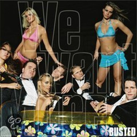 Busted - We Want More