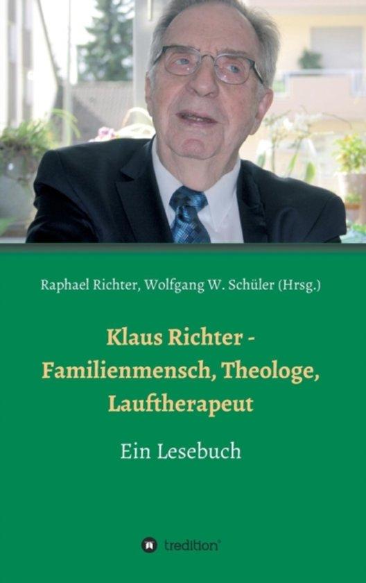 Klaus Richter - Familienmensch, Theologe, Lauftherapeut