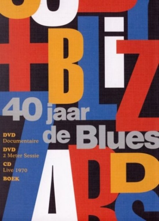 cuby and the blizzards 40 jaar bol.| Cuby + Blizzards   40 Jaar De Blues (Dvd) | Dvd's cuby and the blizzards 40 jaar