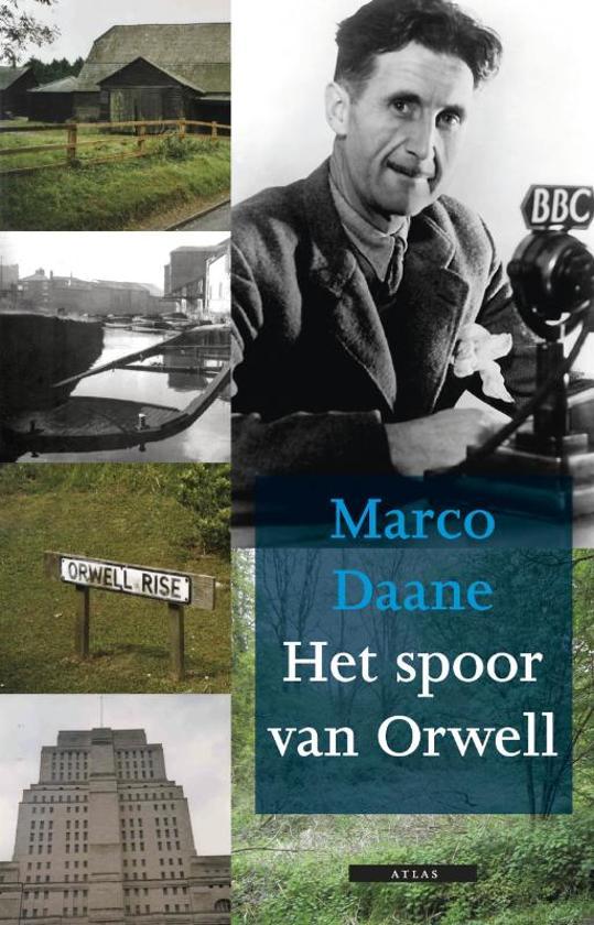 Het spoor van Orwell - Marco Daane |