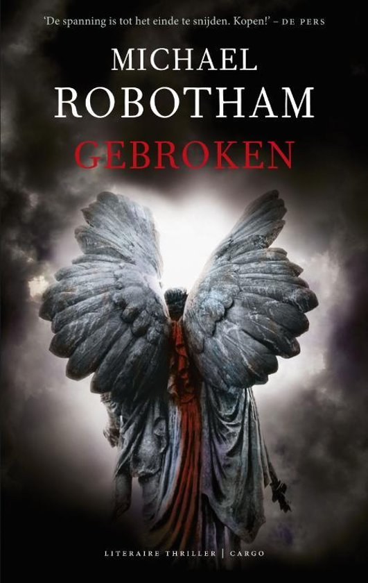 Boek cover Gebroken van Michael Robotham (Onbekend)