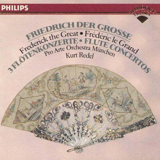 Friedrich der Grosse: 3 Flute Concertos