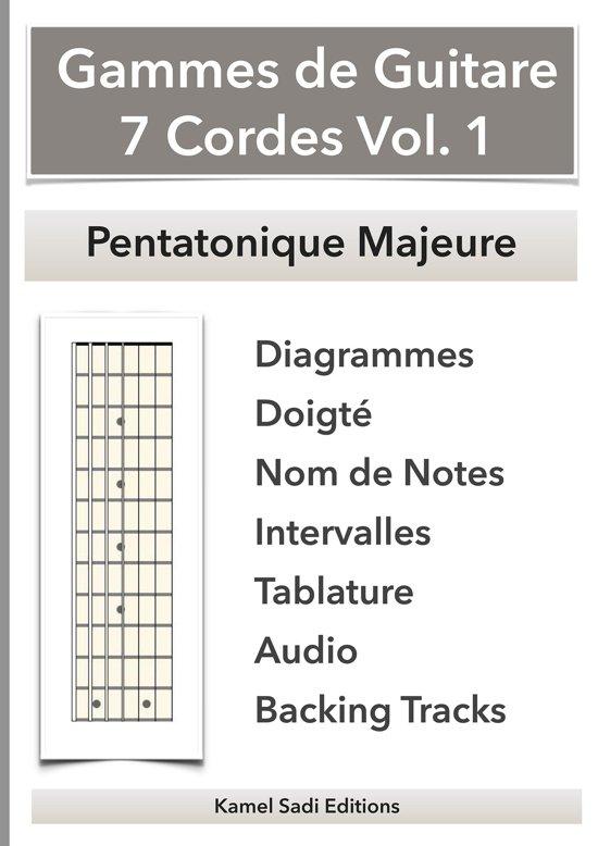 Gammes de Guitare 7 Cordes Vol. 1