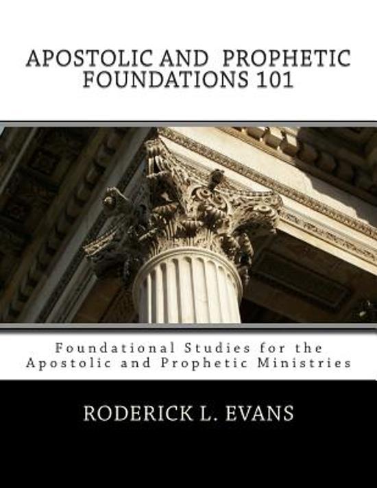 Apostolic and Prophetic Foundations 101