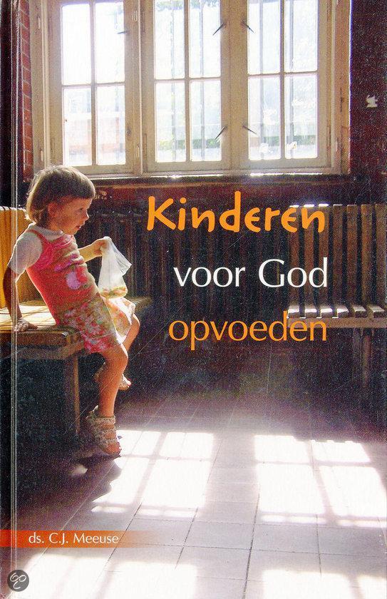 Kinderen voor God opvoeden