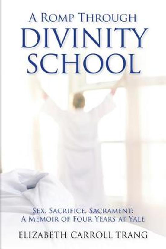 A Romp Through Divinity School