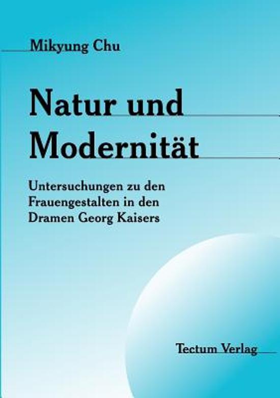 Natur Und Modernit t