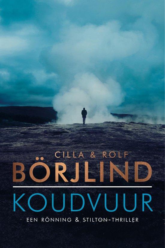 Boek cover Rönning & Stilton - Koudvuur van Cilla En Rolf Börjlind (Onbekend)