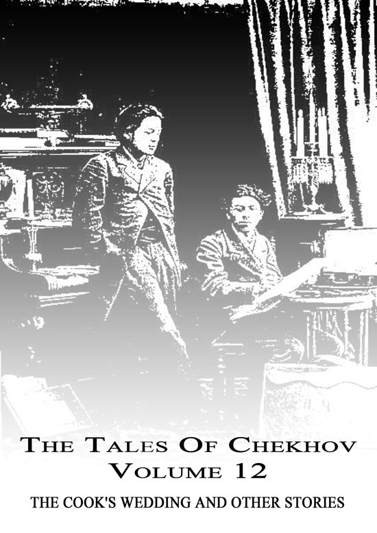 The Tales Of Chekhov Volume 12
