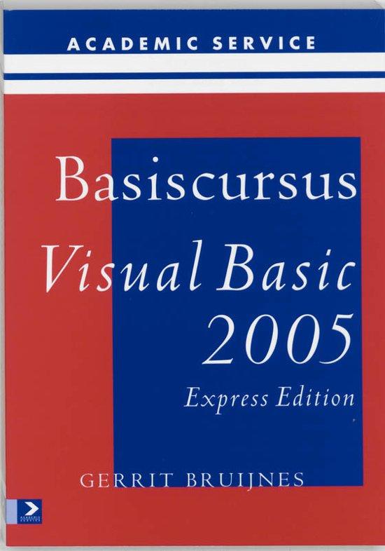 Basiscursussen - Basiscursus Visual Basic 2005 Express Editie