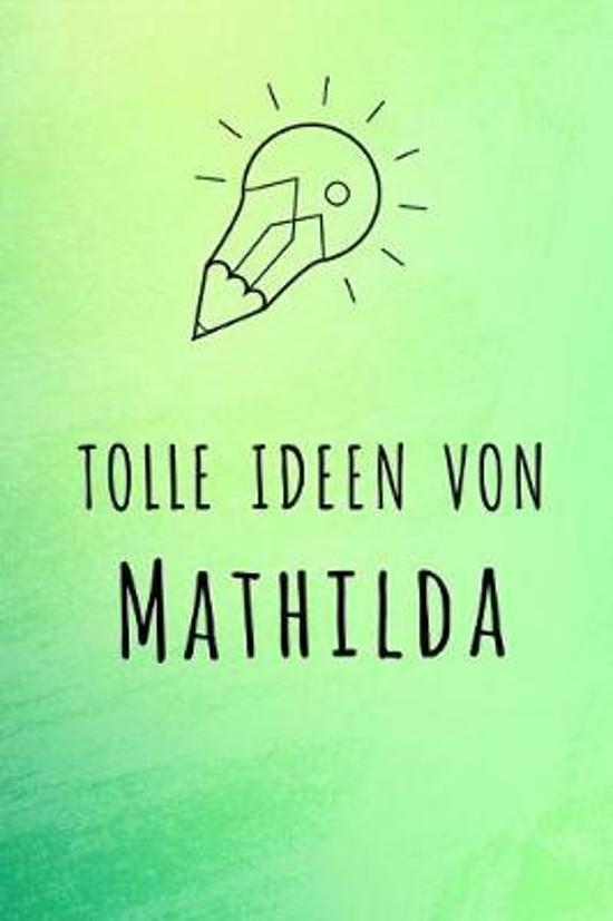 Tolle Ideen von Mathilda