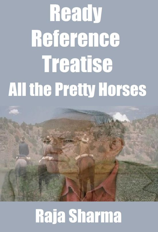 Ready Reference Treatise: All the Pretty Horses