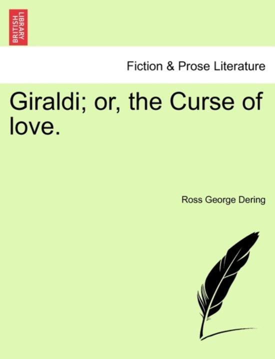 Giraldi; Or, the Curse of Love. Vol. II.