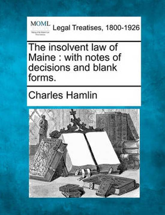The Insolvent Law of Maine