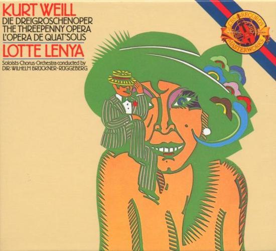 Weill: The Threepenny Opera / Lenya, et al