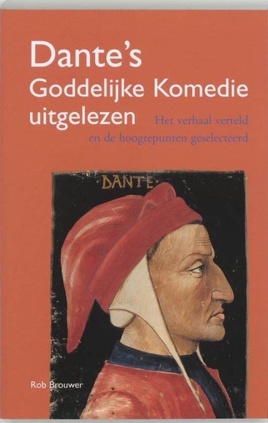 Dante Goddelijke Komedie uitgelezen