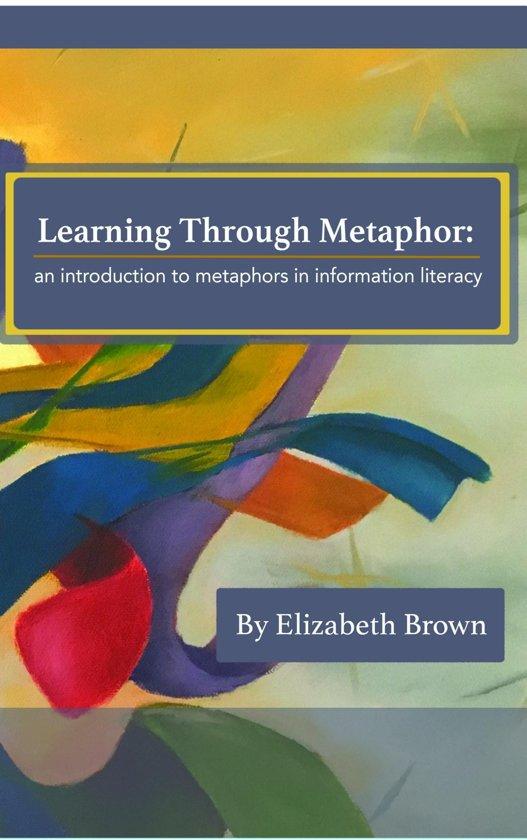 Learning Through Metaphor
