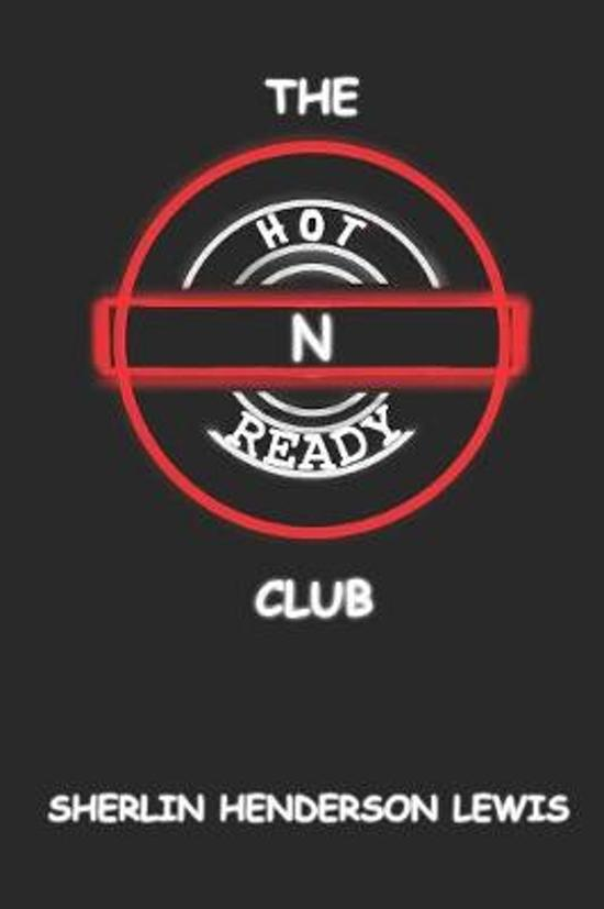 The Hot N Ready Club