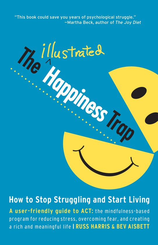 Boek cover The Illustrated Happiness Trap van Russ Harris (Paperback)