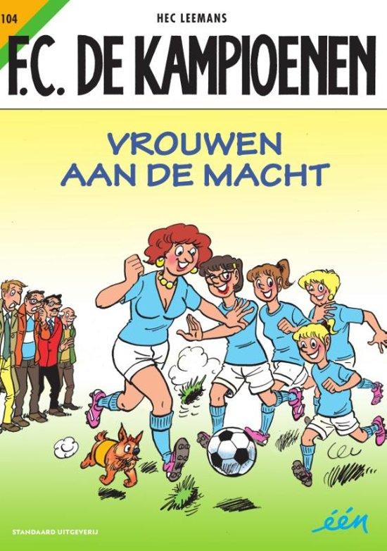 Boek cover F.C. De Kampioenen - 104 Vrouwen aan de macht van Hec Leemans (Paperback)