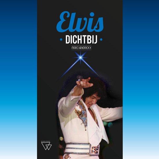 Elvis dichtbij