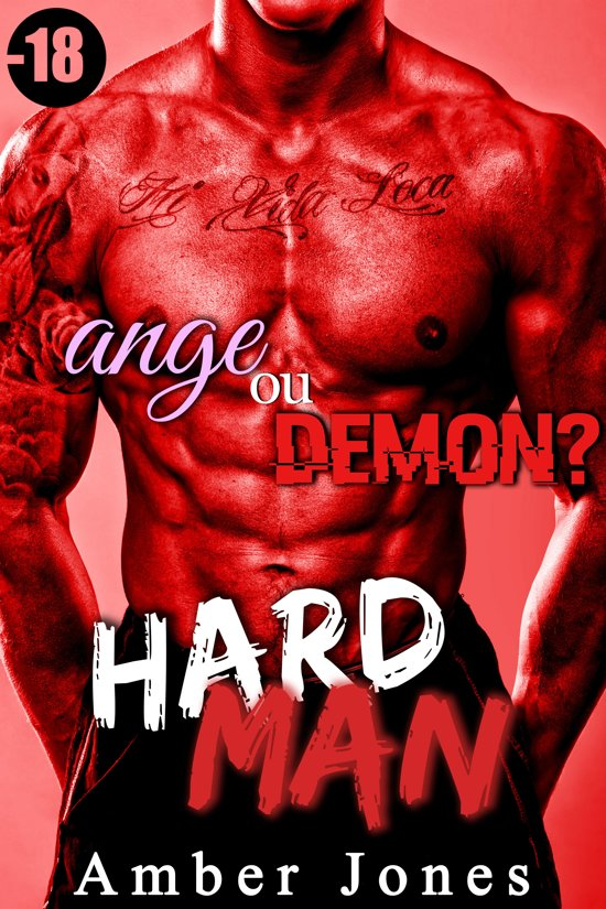 HARD MAN: Ange ou Démon ? (-18)