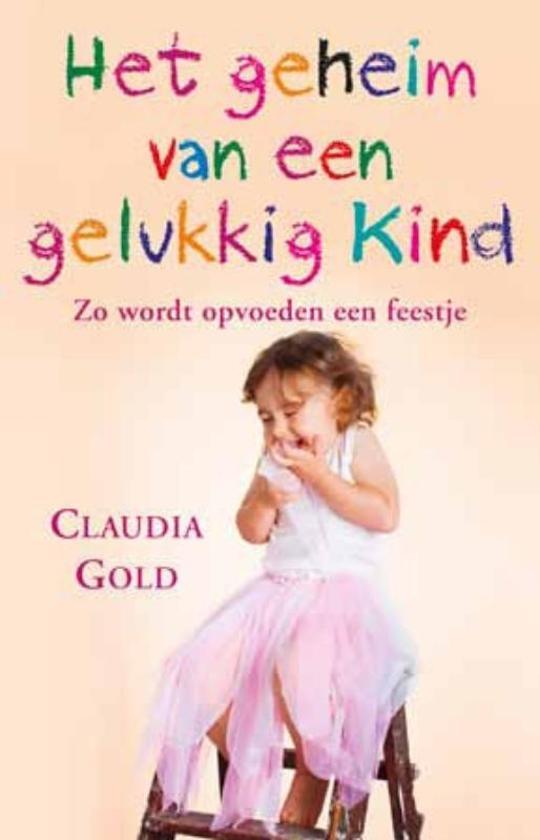 Het geheim van een gelukkig kind
