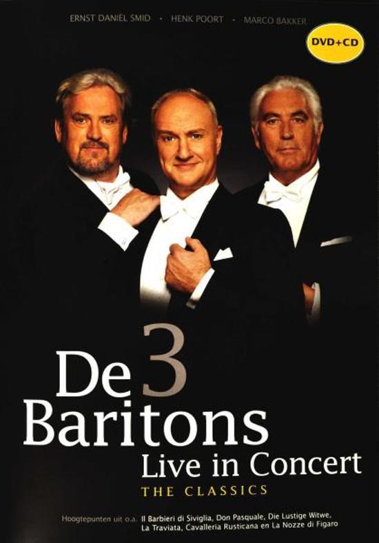 De 3 Baritons - Live in Concert - The Classics