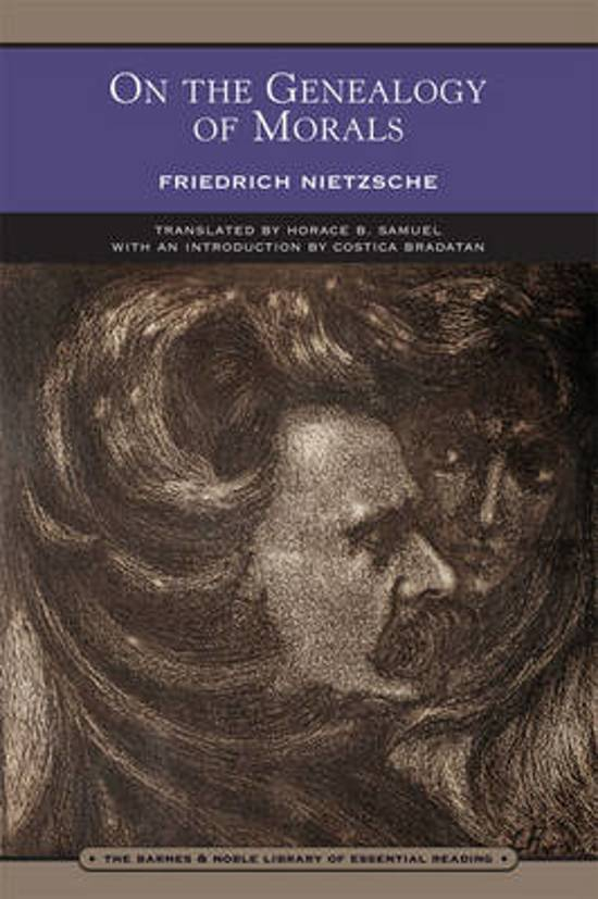 the genealogy of morals by nietzsche Miscellaneous friedrich nietzsche quotes other friedrich nietzsche quotes are available searchable by book or keyword, from the thus spoke zarathustra to.