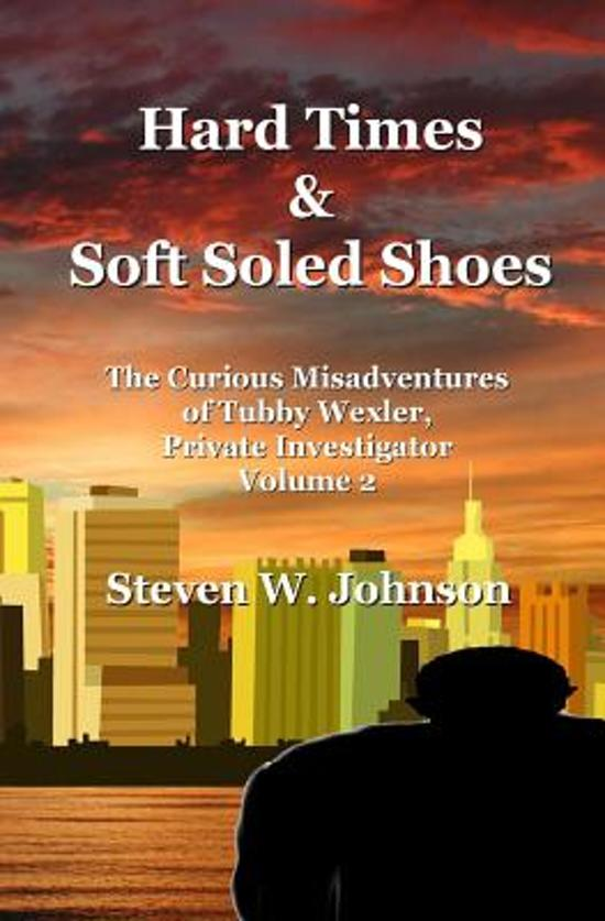 Hard Times and Soft Soled Shoes