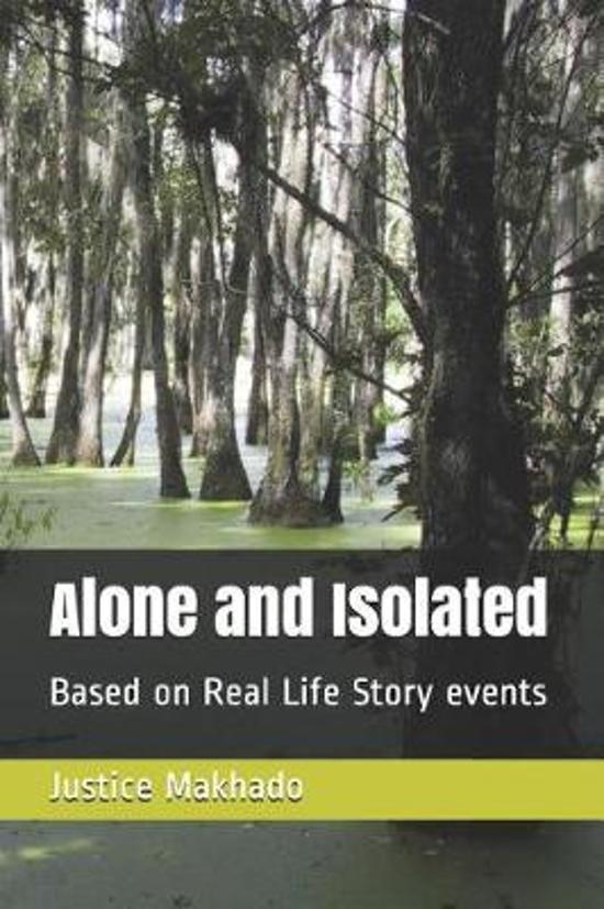 Alone and Isolated