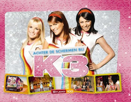 Boek cover Achter De Schermen Bij K3 van Studio 100 (Hardcover)