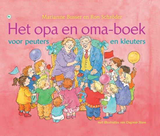 Het opa en oma-boek voor peuters en kleuters
