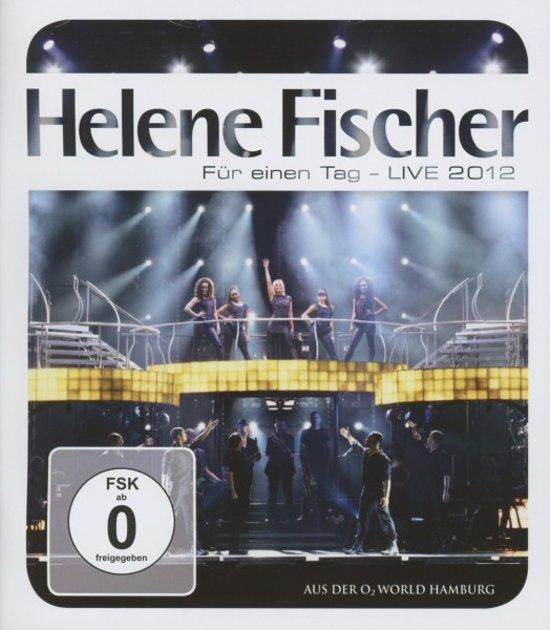 Helene Fischer - Fur Einen Tag (Live 2012)