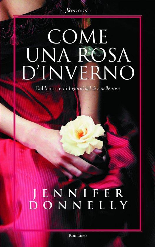 Bolcom Come Una Rosa Dinverno Ebook Jennifer Donnelly