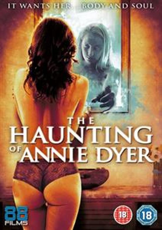 Haunting Of Annie Dyer