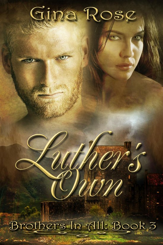 Luther's Own: Brothers In All: Book 3