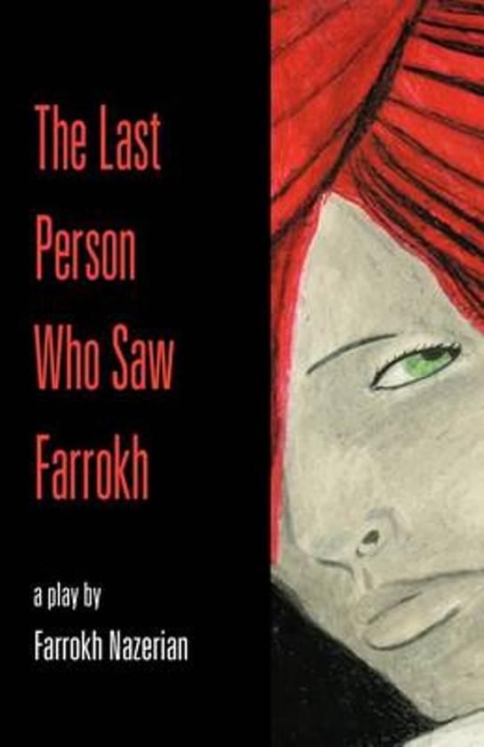 The Last Person Who Saw Farrokh