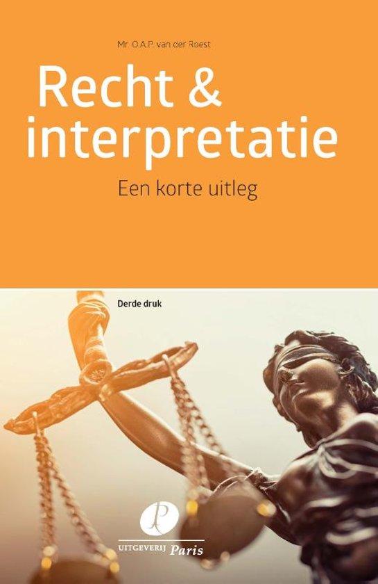Boek cover Recht & interpretatie van O.A.P. van der Roest (Paperback)