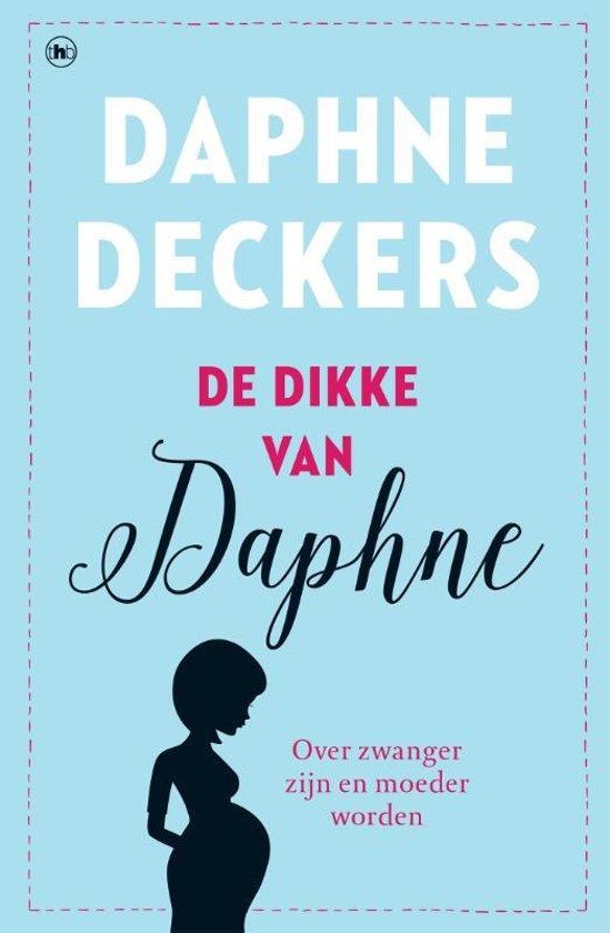 Boek cover De dikke van Daphne van Daphne Deckers (Paperback)