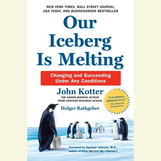 Boek cover Our Iceberg Is Melting van John Kotter (Onbekend)