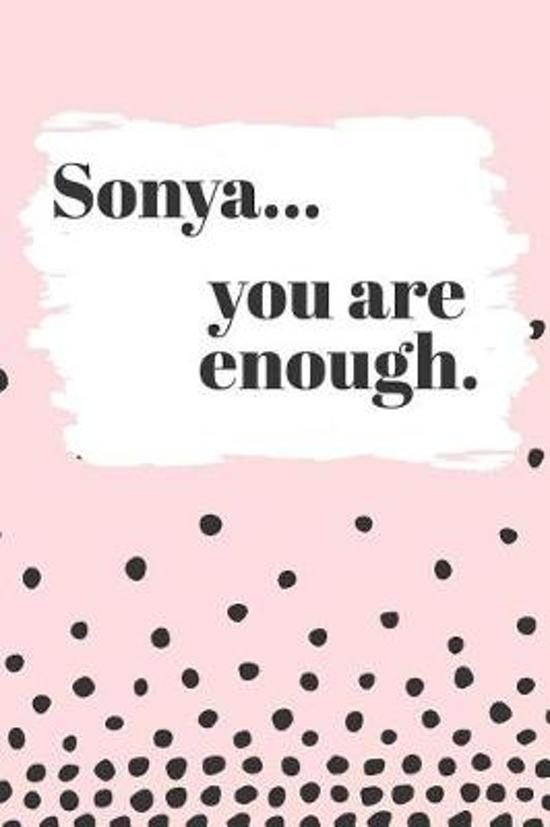 Sonya You are Enough