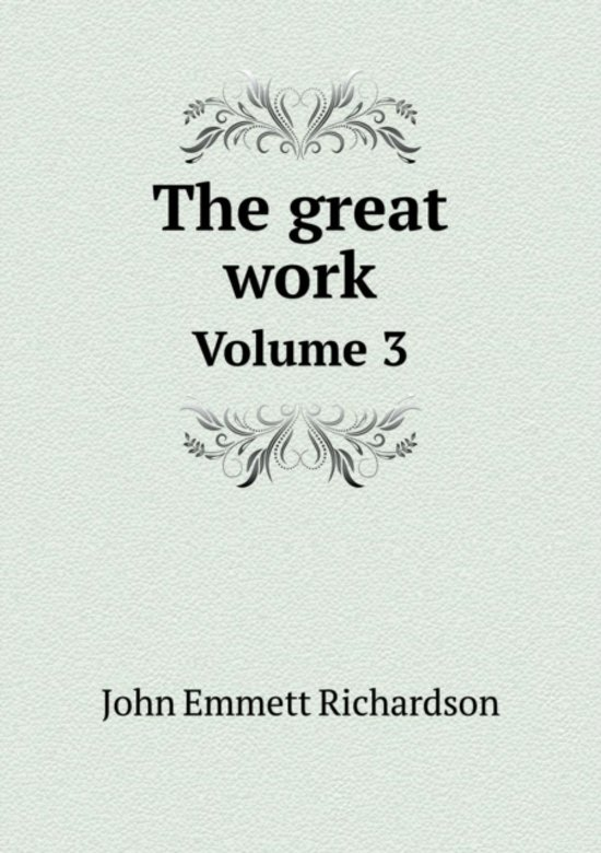 The Great Work Volume 3
